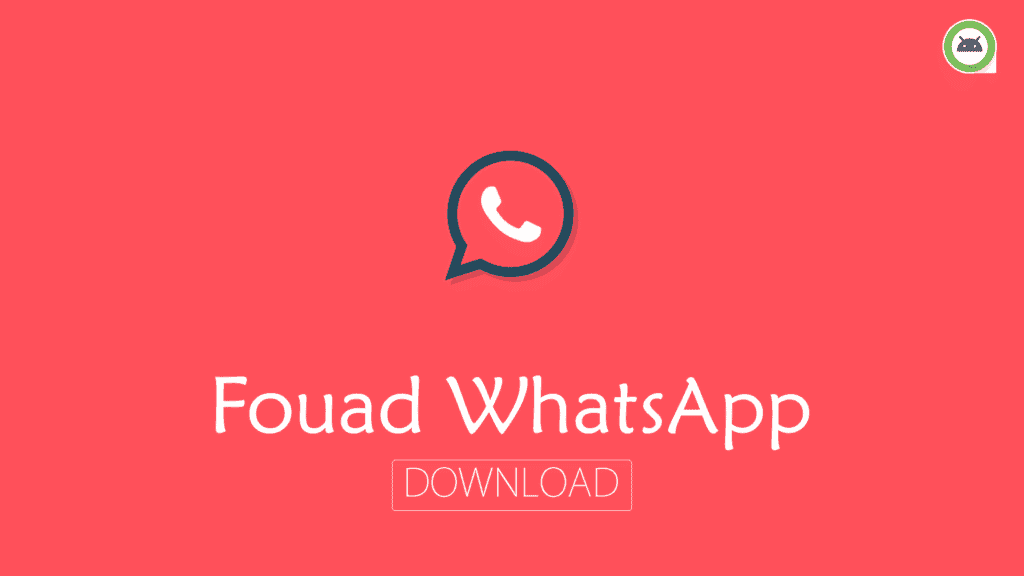 Fouad WhatsApp APK 8 0 Download Latest Version (Official