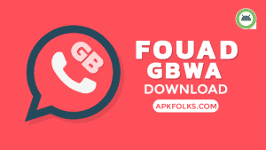 fouad gbwhatsapp apk download latest version