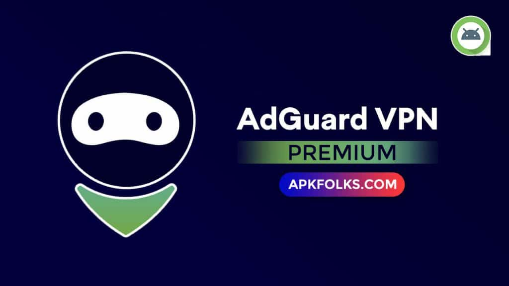 adguard-vpn-premium-apk-download-latest-version
