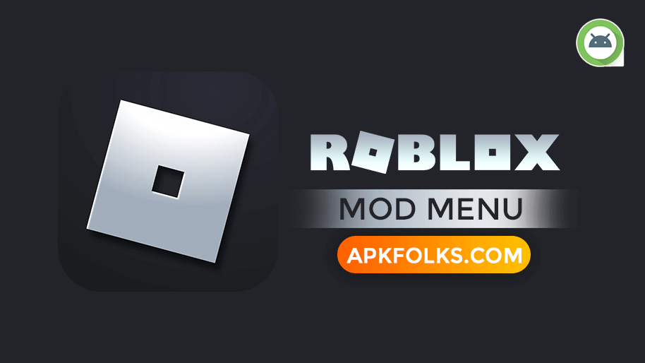 ROBLOX-MOD-MENU-APK-DOWNLOAD-LATEST-VERSION-FOR-ANDROID